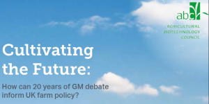 Cover photo for Cultivating the Future: How Can 20 Years of GM Debate Inform UK Farm Policy?